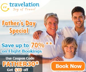 Spectacular Father's Day Travel Deals. Book In Advance and Get $15 Off with coupon code FATHER30. Hurry! Offer Valid for Limited Period Only!